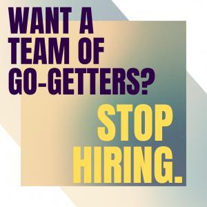 stop hiring